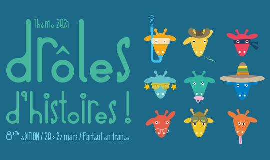 Thème 2021: Drôles d'Histoires !